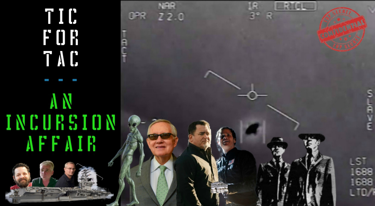 Thumbnail for Ep. #380: Tic For Tac – An Incursion Affair w/ Gary Voorhis