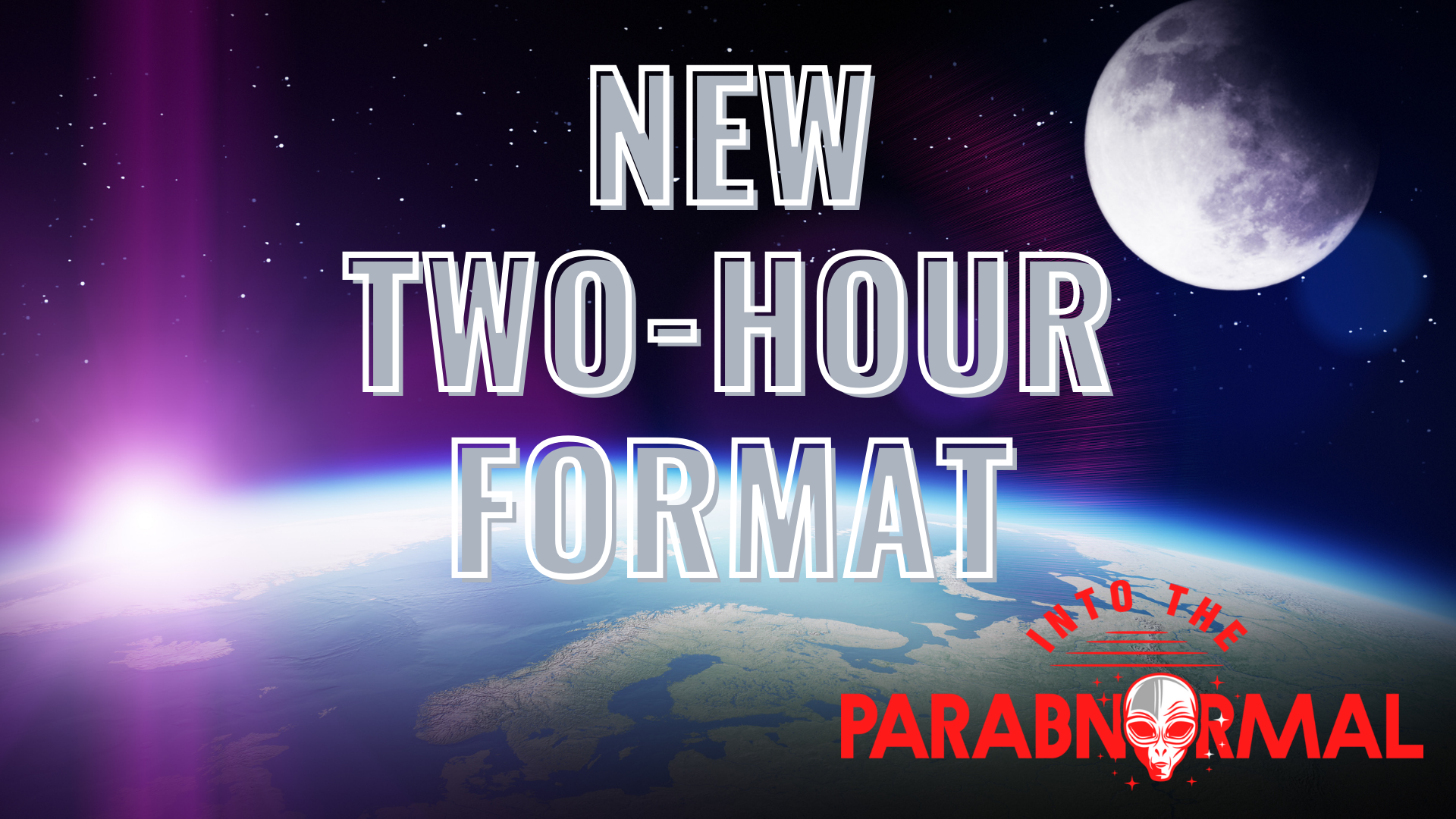 """Thumbnail for """"Into The Parabnormal"""" Announces New Two-Hour Format"""