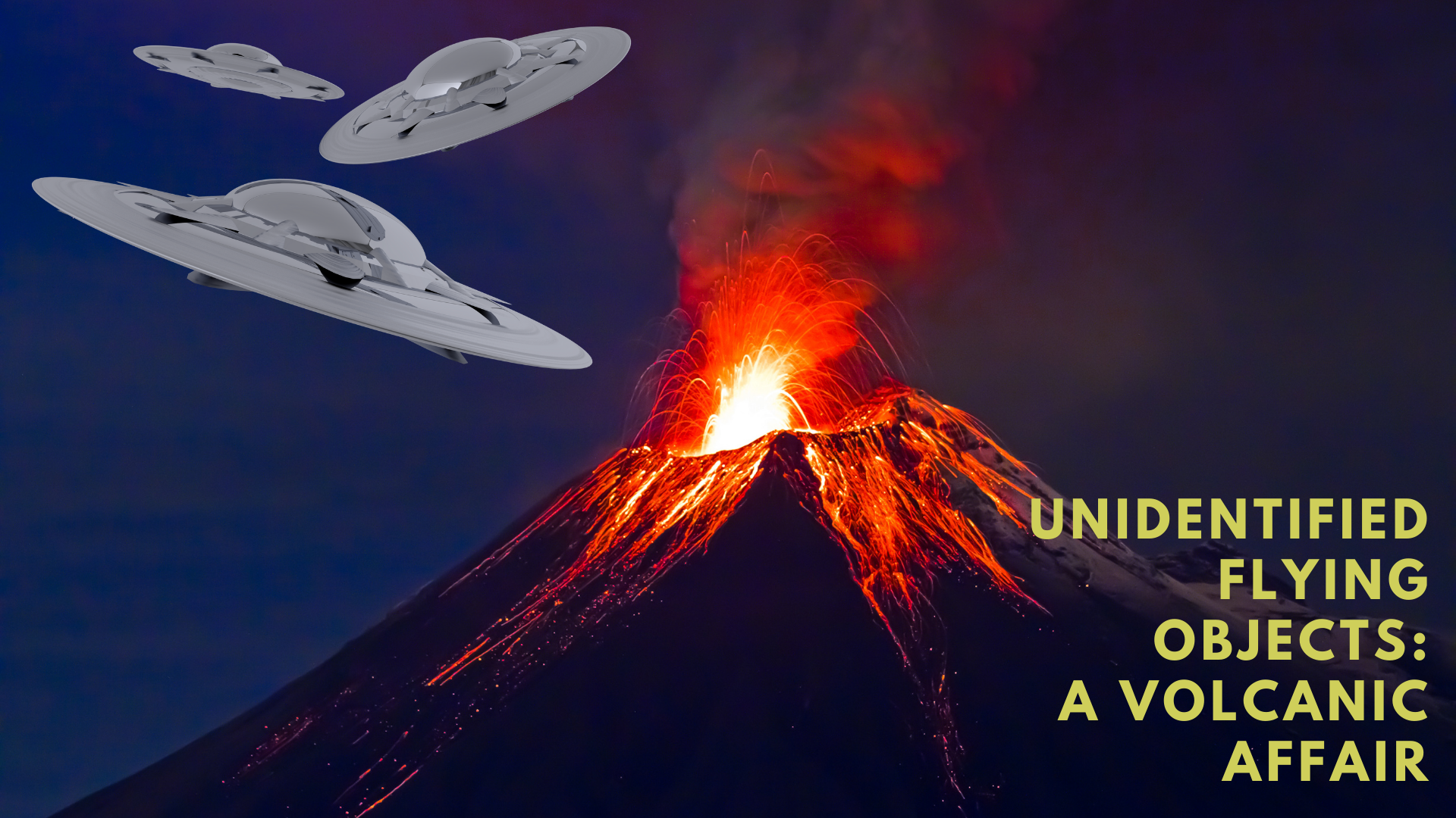 Thumbnail for Ep. #418: Unidentified Flying Objects: A Volcanic Affair w/ Stephen Bassett & Darcy Weir