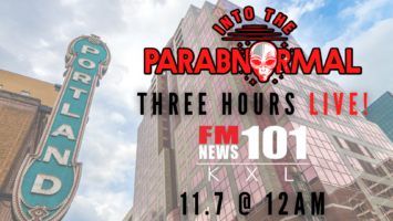 """Thumbnail for Mothership FM News 101 KXL To Air Three Hours LIVE! Of """"Into The Parabnormal"""""""